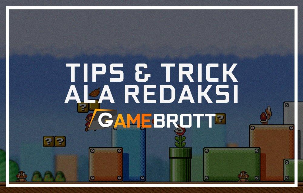 TIPS-DAN-TRICK-REDAKSI-GAMEBROTT