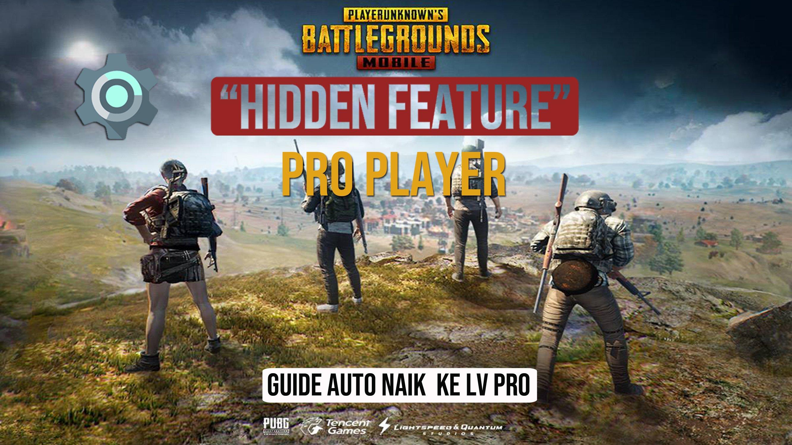 Hidden feature para pro player pubg mobile