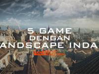 5-game-dengan-lamdscape-idah