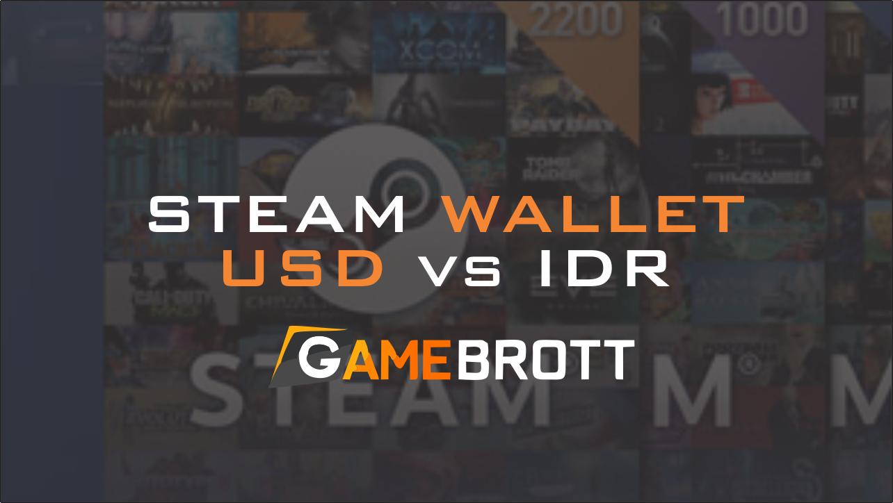 Steam Wallet Idr Dan Usd Mana Yang Lebih Baik 12