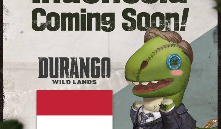 Durango Wild Lands Server Indonesia Akan Segera Dirilis!