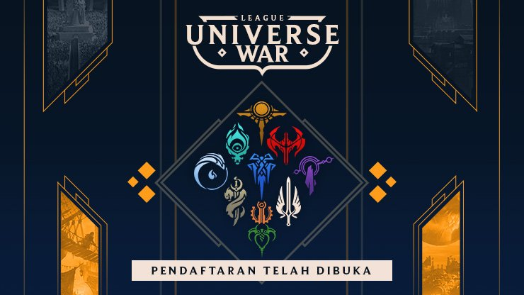 League of Legends Indonesia Buka Pendaftaran Online Turnament: Universe War