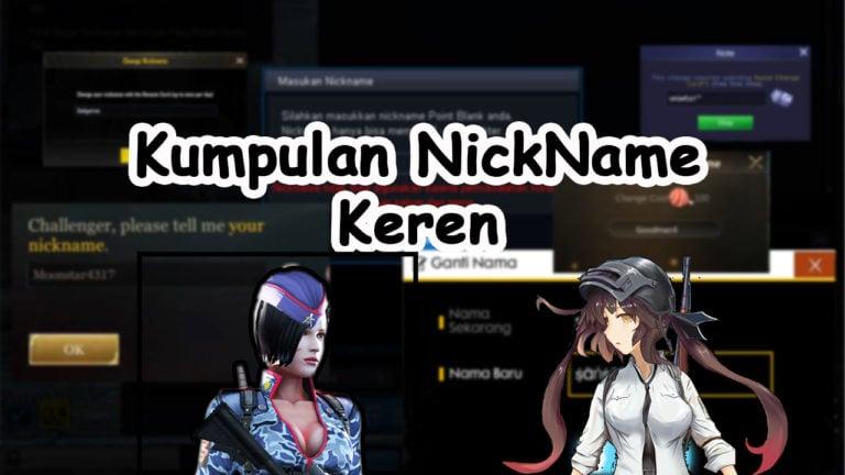 1000 Nickname Keren Yang Bisa Kalian Pakai Di Game Favoritmu
