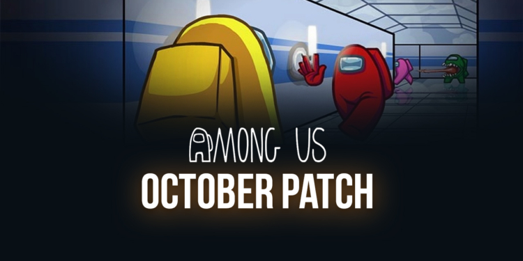 478 Among Us October Patch1