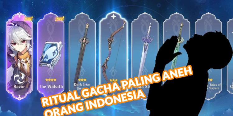 Ritual Gacha Aneh Orang Indonesia