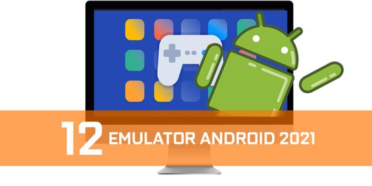 Android Emulator 2021
