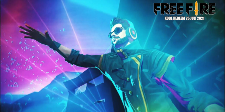 Kumpulan Kode Redeem FF 26 Juli 2021, Gratis DJ Alok!